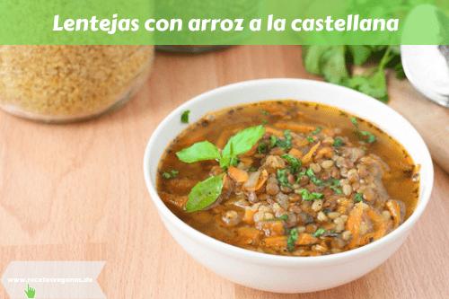 Lentejas con arroz a la castellana